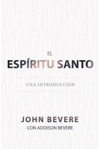 Espíritu Santo  -  - Bevere, John
