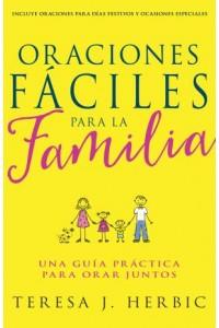 Oraciones Fáciles para la Familia  -  - Herbic, Teresa