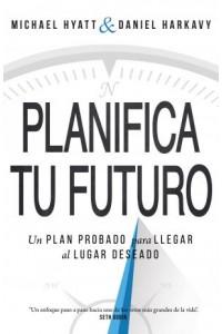 Planifica Tu Futuro -  - Hyatt, Michael
