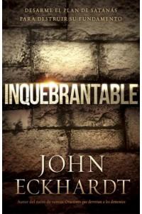 Inquebrantable -  - Eckhardt, John