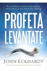 Profeta Levántate -  - Eckhardt, John