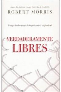 Verdaderamente Libres -  - Morris, Robert