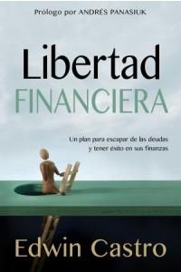 Libertad Financiera -  - Castro, Edwin