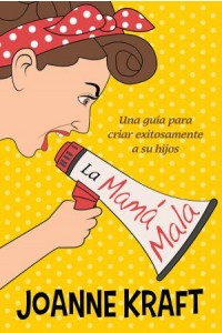 Mamá Mala -  - Kraft, Joanne
