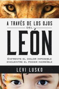 A Través de los Ojos del León
