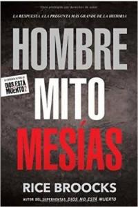 Hombre Mito Mesías -  - Broocks, Rice