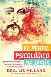 Perfil Psicológico de Jesús -  - Milland, Lis