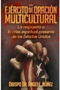 Un Ejército De Oración Multicultural -  - Núñez, Angel L.