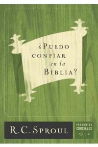 ¿Puedo confiar en la Biblia? -  - Sproul, R. C.
