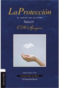 Colección Salmos: La protección -  - Spurgeon, Charles H.