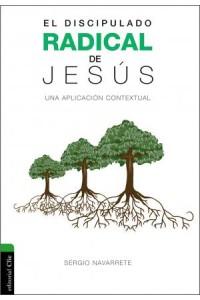 Discipulado Radical de Jesús -  - Navarrete, Sergio