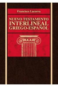Nuevo Testamento Interlineal griego-español -  - Lacueva, Francisco