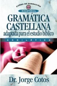 Gramática Castellana -  - Coto, Jorge