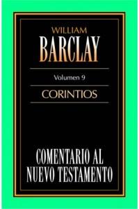 Comentario al N.T. Vol. 09 - Corintios -  - Barclay, William