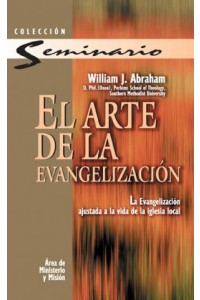 Arte de la Evangelización -  - Abraham, William J.