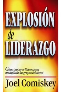 Explosión de Liderazgo -  - Comiskey, Joel