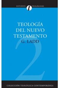 Teología del Nuevo Testamento -  - Zondervan,