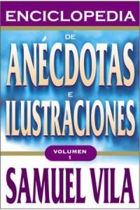 Enciclopedia de Anécdotas - Vol. 1 -  - Vila-Ventura, Samuel