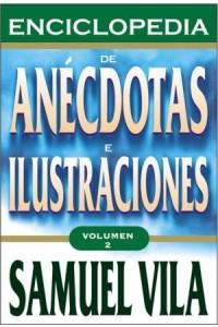 Enciclopedia de Anécdotas - Vol. 2 -  - Vila-Ventura, Samuel
