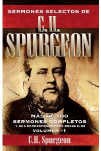 Sermones Selectos de C. H. Spurgeon Vol. 1 -  - Spurgeon, Charles H.