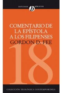 Comentario de la Epístola a los Filipenses -  - Fee, Gordon D.