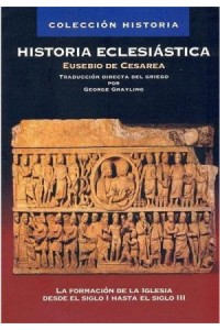 Historia Eclesiástica -  - Grayling, George