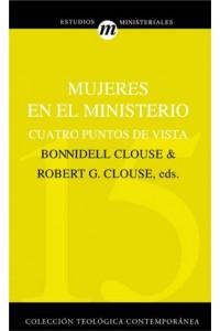 Mujeres En El Ministerio -  - Clouse, Robert G.
