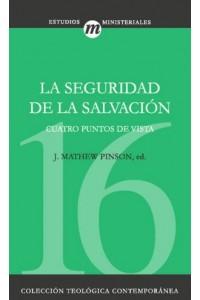 Seguridad De La Salvación -  - Pinson, J. Matthew