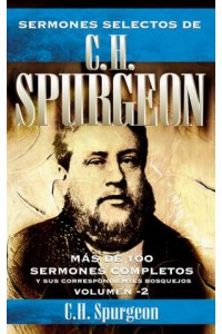 Sermones Selectos de C.H. Spurgeon Vol. 2 -  - Spurgeon, Charles H.