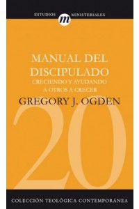 Manual del Discipulado -  - Ogden, Greg