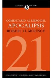 Comentario al libro del Apocalipsis -  - Mounce, Robert H.