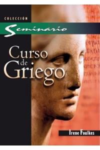 Curso de Griego -  - Foulkes, Irene