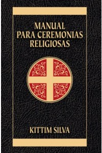 Manual Para Ceremonias Religiosas -  - Silva-Bermúdez, Kittim