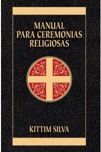 Manual Para Ceremonias Religiosas - 9788482675251 - Silva-Bermúdez, Kittim