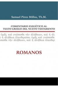 Comentario Exegético al Texto Griego del Nuevo Testamento: Romanos -  - Zondervan,