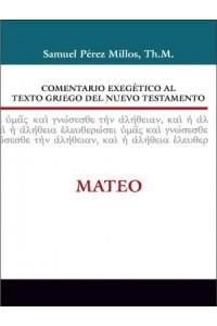 Comentario Exegético al Texto Griego del Nuevo Testamento: Mateo -  - Zondervan,