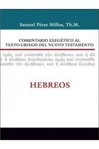 Comentario Exegético al Texto Griego del Nuevo Testamento: Hebreos -  - Zondervan,