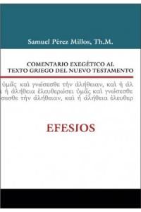 Comentario Exegético al Texto Griego del Nuevo Testamento: Efesios -  - Zondervan,