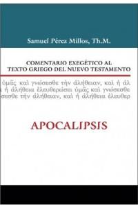 Comentario Exegético al Texto Griego del Nuevo Testamento: Apocalipsis -  - Zondervan,