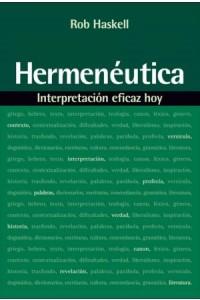 Hermenéutica: Interpretación Eficaz Hoy -  - Haskell, Rob
