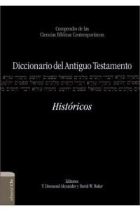 Diccionario del Antiguo Testamento - Históricos -  - Arnold, Bill T.