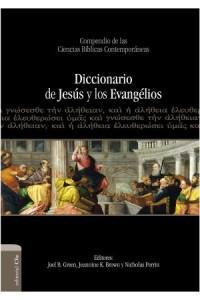 Diccionario de Jesús y los Evangelios -  - Green, Joel B.