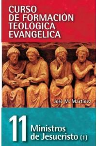 CFT 11 - Ministros de Jesucristo Vol. 1 -  - Martinez, José