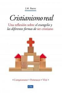 Cristianismo Real -  - Acebal, Jose Maria Baena