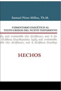 Comentario Exegético al Griego del Nuevo Testamento Hechos -  - Millos, Samuel