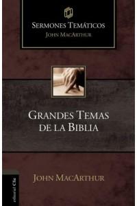 Sermones Temáticos MacArthur: Grandes temas de la Biblia -  - MacArthur, John F.