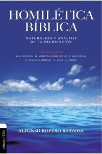 Homilética Bíblica -  - Ropero, Alfonso