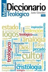Diccionario Manual Teológico -  - Gonzalez, Justo L.