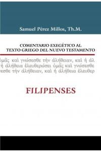 Comentario Exegético al Texto Griego del N.T. - Filipenses -  - Millos, Samuel