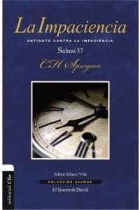 Colección Salmos: La Impaciencia -  - Spurgeon, Charles H.